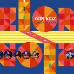 ZiON NOiZ Concert 2019