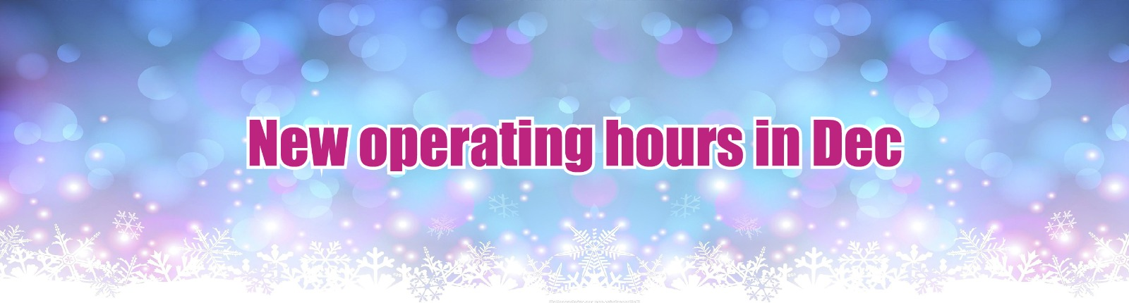 New operating hours in December 2020