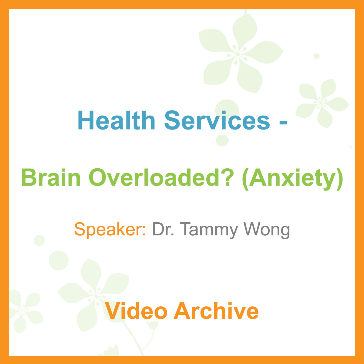 Health Talk - Brain Overloaded (Anxiety)