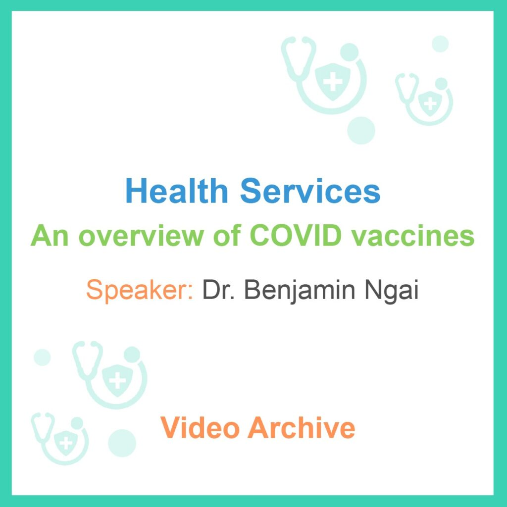 Health Talk Video – An overview of COVID vaccines