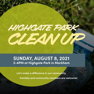 Highgate Park Clean Up - August 8, 2021 - Learn More