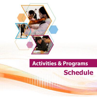 Activities & Programs Schedule